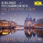 Cover-Bild zu Berliner Philharmoniker The Christmas Album Vol. 2 von Karajan, Herbert von (Dir.)