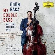 Cover-Bild zu My Double Bass von Racz, Ödön