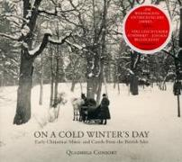 Cover-Bild zu On a Cold Winter's Day - Early Christmas Music and Carols from the British Isles von Quadriga Consort