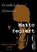 Cover-Bild zu Glauser, Friedrich: Matto regiert (eBook)