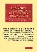 Cover-Bild zu Rudimenta Linguae Umbricae Et Rudimenta Linguae Oscae von Grotefend, Georg Friedrich
