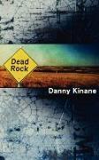 Cover-Bild zu Kinane, Danny: Dead Rock