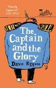 Cover-Bild zu Eggers, Dave: The Captain and the Glory (eBook)