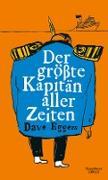 Cover-Bild zu Eggers, Dave: Der größte Kapitän aller Zeiten (eBook)