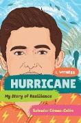 Cover-Bild zu Gómez-Colón, Salvador: Hurricane: My Story of Resilience (I, Witness) (eBook)
