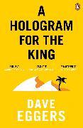 Cover-Bild zu Eggers, Dave: A Hologram for the King (eBook)