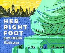 Cover-Bild zu Eggers, Dave: Her Right Foot (eBook)