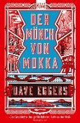Cover-Bild zu Eggers, Dave: Der Mönch von Mokka (eBook)
