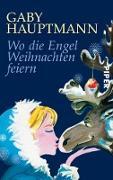 Cover-Bild zu Wo die Engel Weihnachten feiern (eBook) von Hauptmann, Gaby