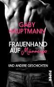 Cover-Bild zu Frauenhand auf Männerpo (eBook) von Hauptmann, Gaby