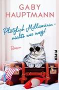 Cover-Bild zu Plötzlich Millionärin - nichts wie weg! (eBook) von Hauptmann, Gaby