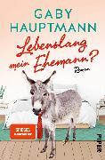 Cover-Bild zu Lebenslang mein Ehemann? (eBook) von Hauptmann, Gaby