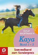 Cover-Bild zu Kaya - frei und stark: Kaya 1-3 (Sammelband zum Sonderpreis) (eBook) von Hauptmann, Gaby