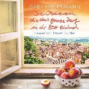 Cover-Bild zu Die Italienerin, die das ganze Dorf in ihr Bett einlud (Audio Download) von Hauptmann, Gaby