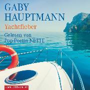 Cover-Bild zu Yachtfieber (Audio Download) von Hauptmann, Gaby
