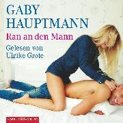 Cover-Bild zu Ran an den Mann (Audio Download) von Hauptmann, Gaby