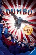 Cover-Bild zu Disney Dumbo: Der Roman zum Film von The Walt Disney Company