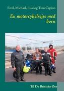 Cover-Bild zu En motorcykelrejse med børn von Capion, Emil