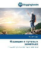 Cover-Bild zu Franciya v putevyh zametkah von Bocharov, Evgenij