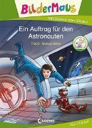 Cover-Bild zu Bildermaus - Ein Auftrag für den Astronauten von THiLO