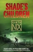 Cover-Bild zu Shade's Children (eBook) von Nix, Garth