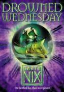 Cover-Bild zu Drowned Wednesday (The Keys to the Kingdom, Book 3) (eBook) von Nix, Garth