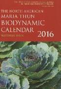 Cover-Bild zu Thun, Matthias: The North American Maria Thun Biodynamic Calendar