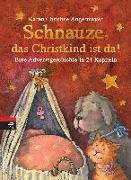 Cover-Bild zu Schnauze, das Christkind ist da von Angermayer, Karen Christine