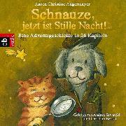 Cover-Bild zu Schnauze, jetzt ist Stille Nacht! (Audio Download) von Angermayer, Karen Christine