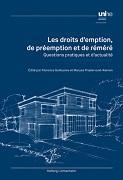 Cover-Bild zu Les droits d'emption, de préemption et de réméré von Florence Guillaume (Hrsg.)