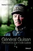 Cover-Bild zu Général Guisan von Somm, Markus