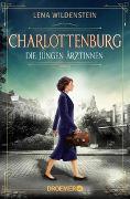 Cover-Bild zu Charlottenburg. Die jungen Ärztinnen von Wildenstein, Lena