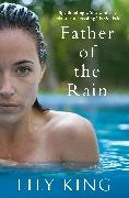 Cover-Bild zu Father of the Rain von King, Lily (Author)