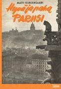 Cover-Bild zu Hyvä ja paha Pariisi von Kurjensaari, Matti