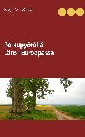 Cover-Bild zu Polkupyörällä Länsi-Euroopassa von Palviainen, Pertti