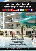 Cover-Bild zu Køb og udlejning af ferieboligen i udlandet von Bach-Nielsen, Kenneth