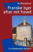 Cover-Bild zu Franske byer efter mit hoved von Marschner, Bo