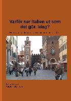 Cover-Bild zu Varför ser Italien ut som det gör, idag? von Lavin, Owe