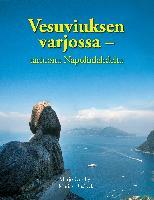 Cover-Bild zu Vesuviuksen varjossa - tarinoita Napolinlahdelta von Uusikylä Marjo, Uusikylä Matias