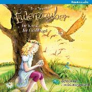 Cover-Bild zu Eulenzauber (10) Im Kreis der Goldflügel (Audio Download) von Brandt, Ina
