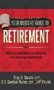 Cover-Bild zu Your Insiders' Guide to Retirement von Daum, CFP, Troy B.