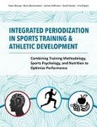 Cover-Bild zu Integrated Periodization in Sports Training & Athletic Development von Bompa, Tudor