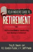 Cover-Bild zu Your Insiders' Guide to Retirement (eBook) von Daum, Troy B.