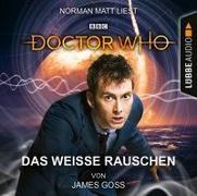 Cover-Bild zu Doctor Who - Das weiße Rauschen von Goss, James