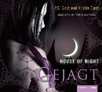 Cover-Bild zu House of Night - Gejagt von Cast, P.C.