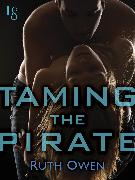 Cover-Bild zu Taming the Pirate (eBook) von Owen, Ruth