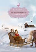 Cover-Bild zu Ingalls Wilder, Laura: Unsere kleine Farm - Lauras glückliche Jahre