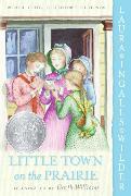 Cover-Bild zu Wilder, Laura Ingalls: Little Town on the Prairie: Full Color Edition