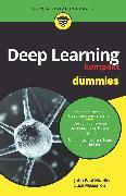 Cover-Bild zu Deep Learning kompakt für Dummies (eBook) von Massaron, Luca