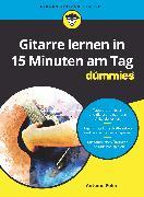 Cover-Bild zu Gitarre lernen in 15 Minuten am Tag für Dummies (eBook) von Polin, Antoine